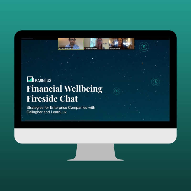 Financial wellbeing fireside chat with LearnLux and Gallagher